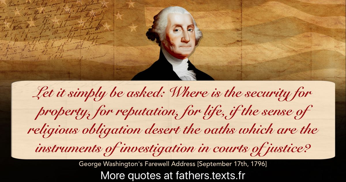 George Washington Farewell Address Quotes | A Quote From George Washington Let It Simply Be Asked
